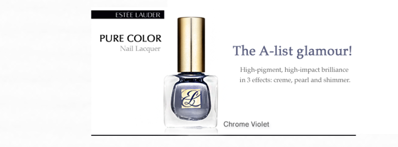 New Shade of Pure Color Nail Lacquer from Estèe Lauder - Chrome Violet